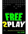 Reading List: Free-to-Play: Making Money From Games You Give Away