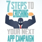7 steps to crushing your next app campaign