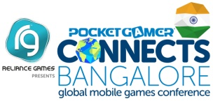 Reliance Games presents… Pocket Gamer Connects Bangalore 2015