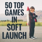 50 top games in soft launch: From World of Demons and Candy Crush Friends Saga to Titan World and Rumble Stars Soccer