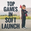 51 top games in soft launch: From DC: Unchained and Rocket Rabbids to Gears POP! and Candy Crush Tales