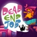The best of The Big Indie Pitch 2018 - Dead End Job
