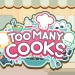 The best of The Big Indie Pitch 2018 - Too Many Cooks