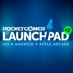 Pocket Gamer LaunchPad #2 is coming, and you can get involved