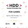 Be quick: Sign ups for Huawei's Developer Day For Games end tomorrow!