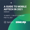 Webinar: Join Tenjin, Gamejam and Mintegral as we look forward to mobile in 2021